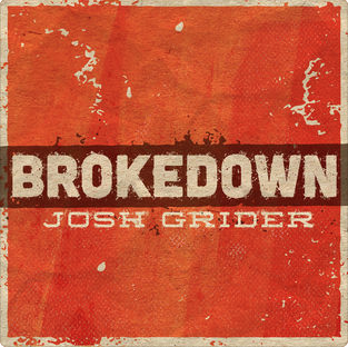 Josh Grider Brokedown Texas Country